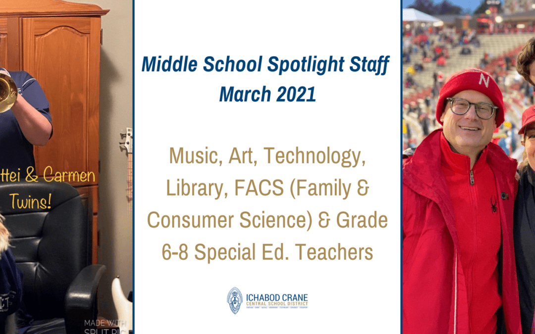 Middle School Spotlight Staff: Arts, Tech, Lib, FACS, & Grade 6-8 Special Ed.