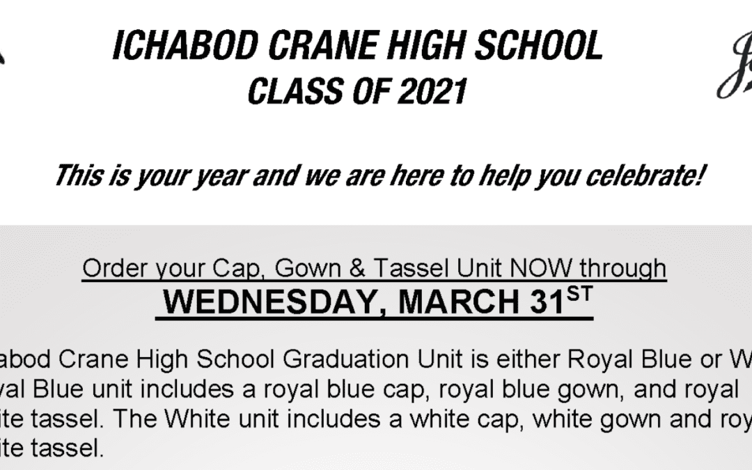 Class of 2021 Cap & Gown Orders Due March 31